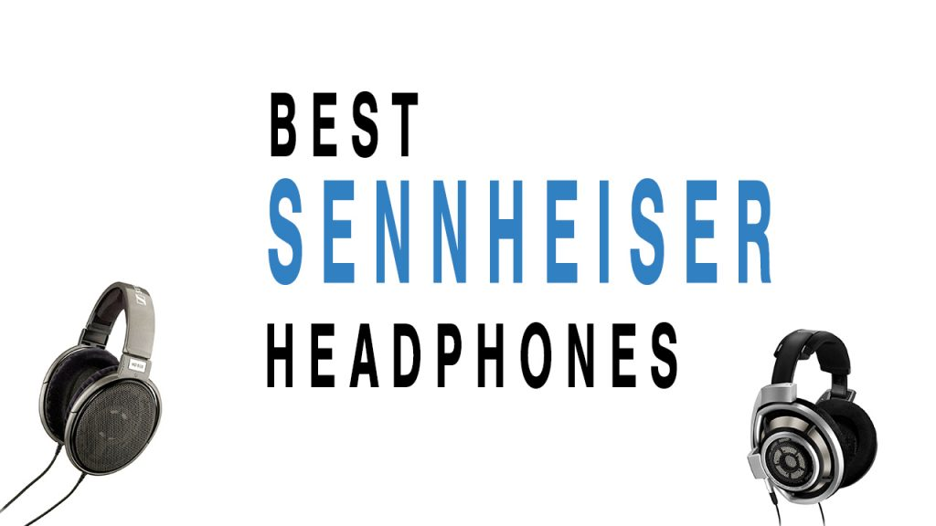 Best Sennheiser Headphones For Casual Listening
