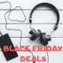 Best Headphones Black Friday Deals